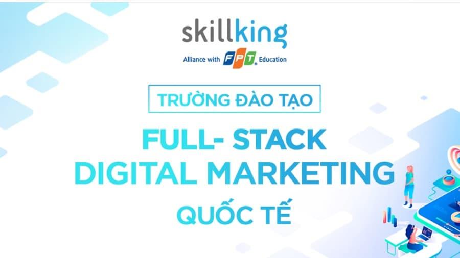đào tạo digital marketing Full-stack tại FPT Skillking
